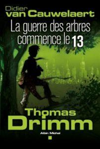Thomas Drimm tome 2