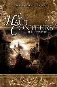 Les Haut Conteurs, tome 2 : Roi Vampire