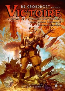 Victoire Dr Grordbort de Greg Broadmore